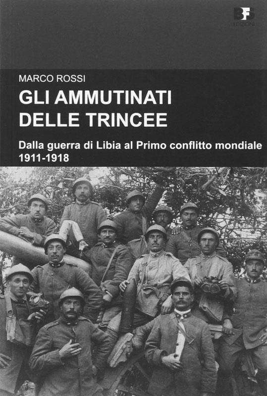 rossi_marco_-_gli_ammutinati_delle_trincee